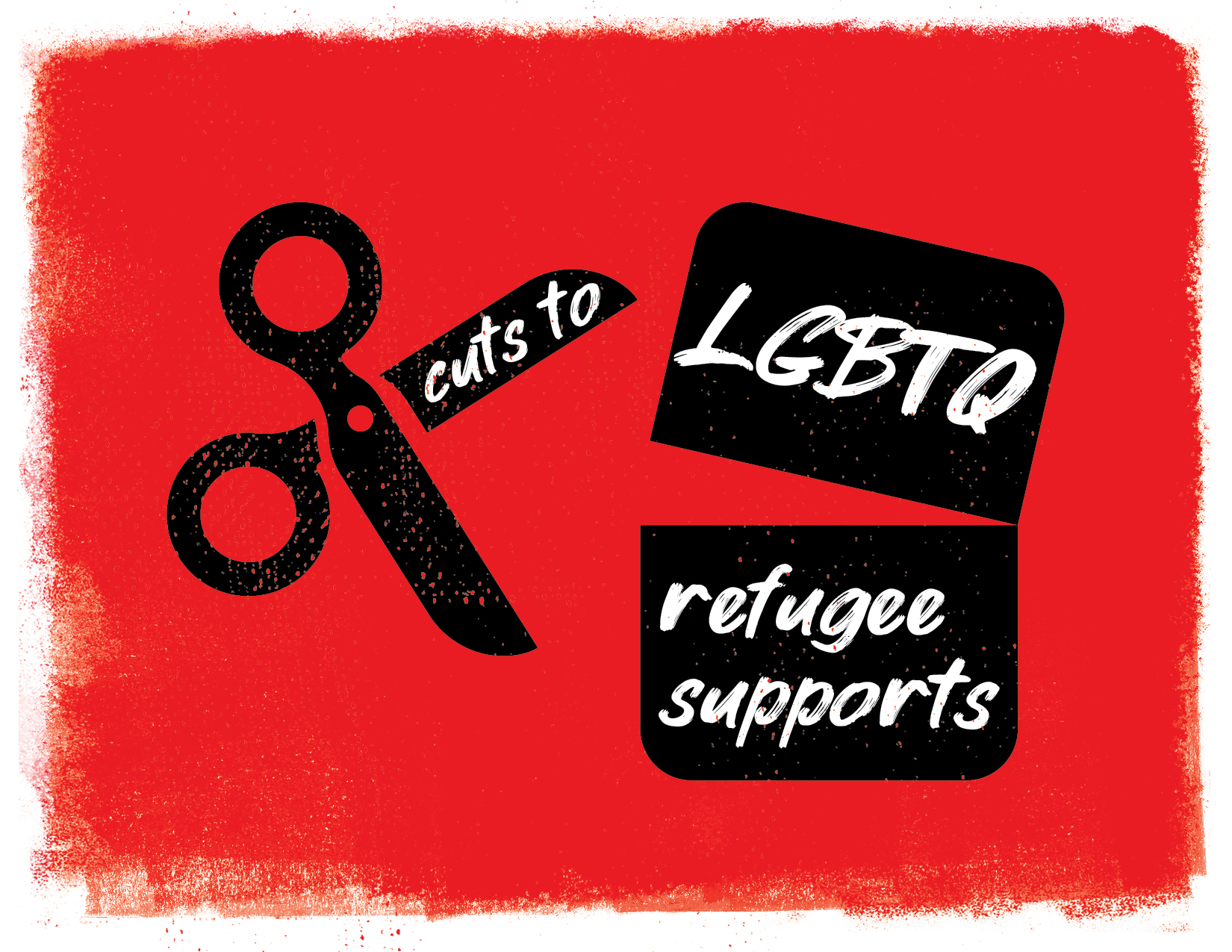 Cuts to LGBTQ refugee supports. Illustration of scissors cutting a paper in half. red background.
